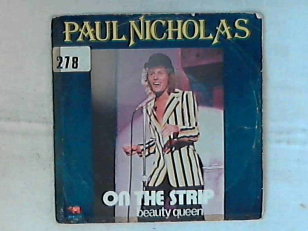 45 giri - 7' - Paul Nicholas - On The Strip