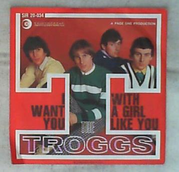 45 giri - 7' - The Troggs - With A Girl Like You