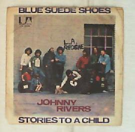 45 giri - 7' - Johnny Rivers - Blue Suede Shoes