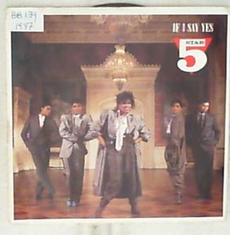 45 giri - 7' - Five Star - If I Say Yes