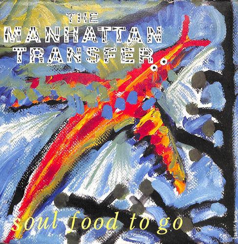 45 giri 7 '' - The Manhattan Transfer - Soul Food To Go