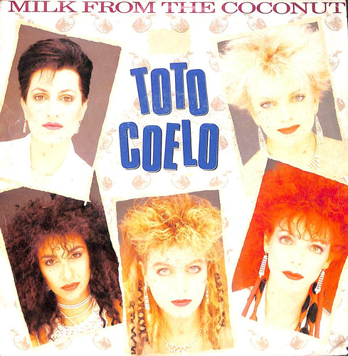 45 giri 7 '' - Toto Coelo - Milk From The Coconut