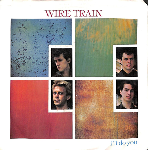 45 giri 7 '' - Wire Train - I'll Do You / It's Only Dark
