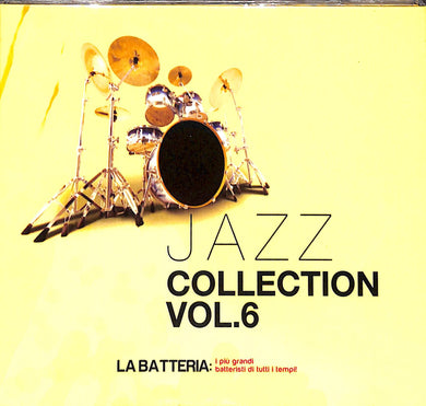 Cd - Jazz Collection vol.6: La batteria : I Più Grandi Batteristi Di Tutti I Tempi!