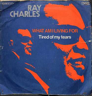 45 giri - 7'' - Ray Charles - What Am I Living For