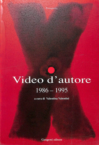 Video d'autore (1986-1995) di V. Valentini