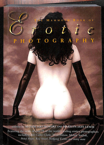 The Mammoth Book of Erotic Photography / Maxim Jakubowski