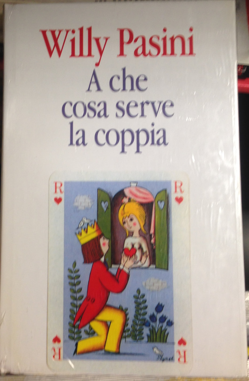 A che cosa serve la coppia / Willy Pasini