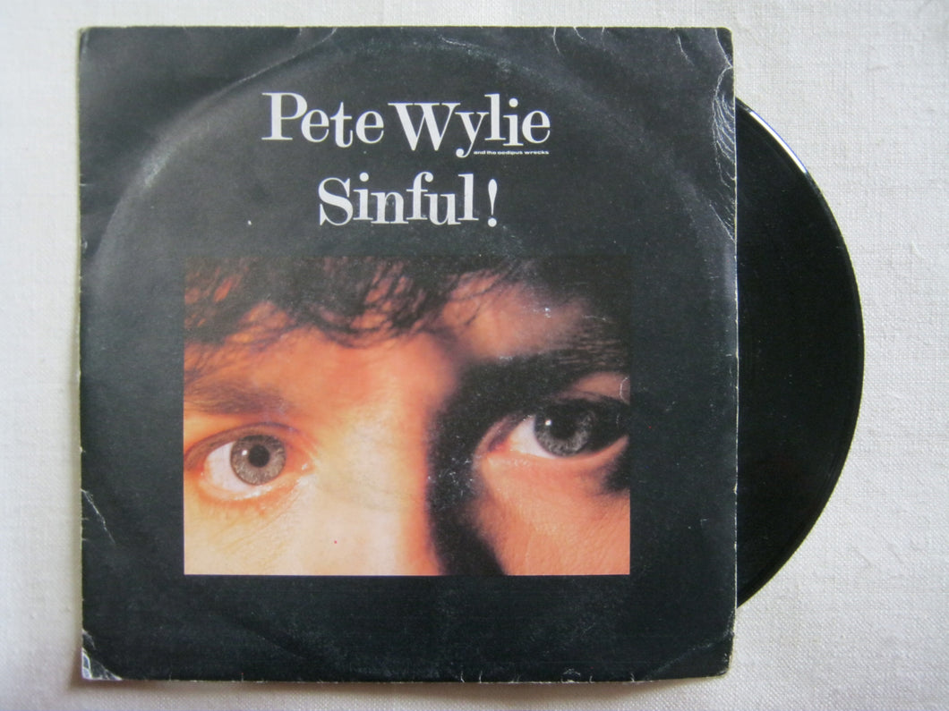 45 giri - 7'' - Pete Wylie - Sinful! - I Want The Moon, Mother