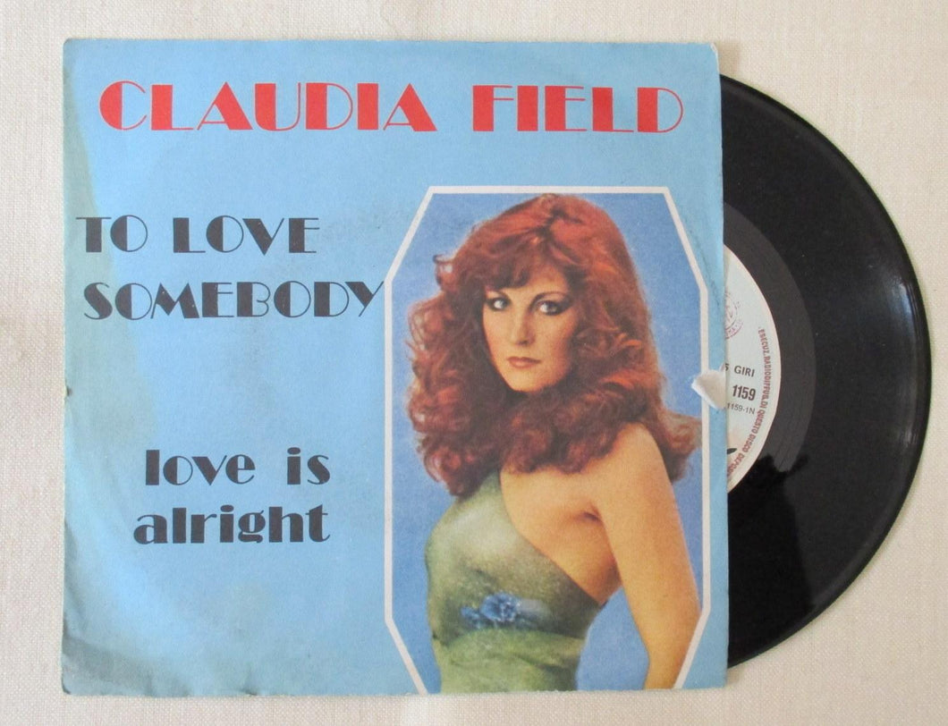 45 giri - 7'' - Claudia Field – To Love Somebody / Love Is Alright