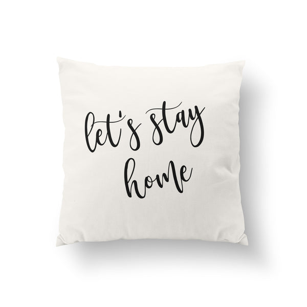 Let's Stay Home Throw Pillow