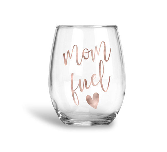 Mothers Day Mom Fuel Wine Glass