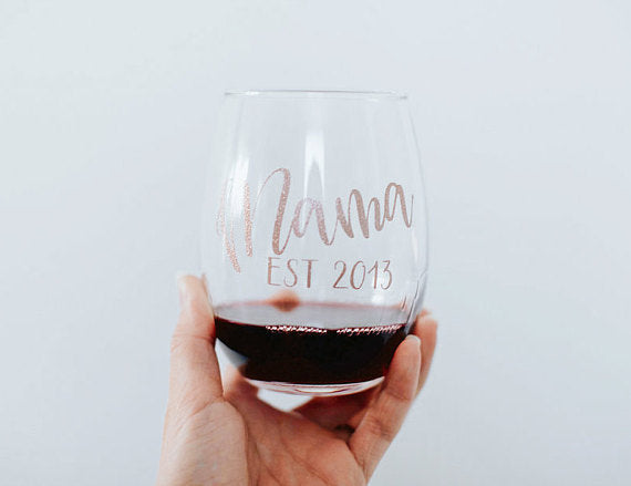 Mothers Day Mama Established Date Wine Glass
