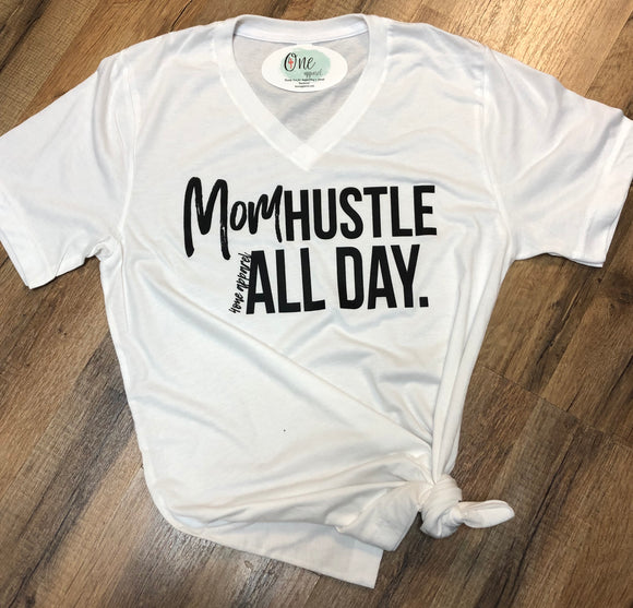 Mom Hustle All Day