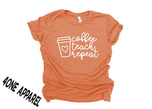Coffee Teach Repeat Tee