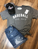 Baseball All Day Tee