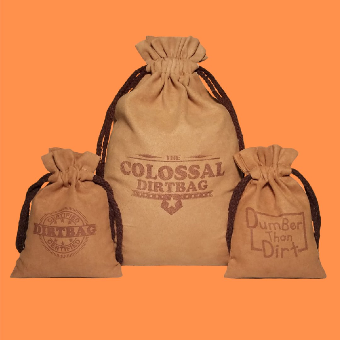 Let's go shopping for Dirt Bags. Check out our Bags. Everyone is deserving of Dirt By Mail.