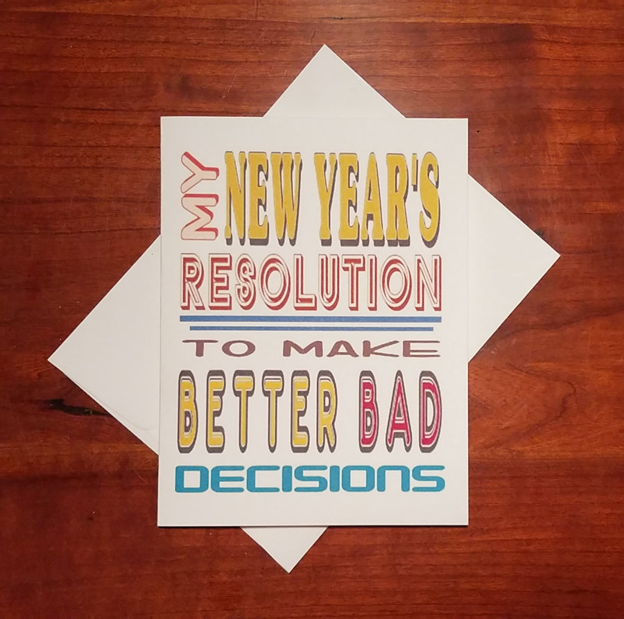 BETTER BAD DECISIONS CARD