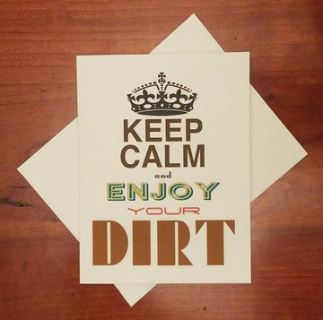 ENJOY YOUR DIRT CARD
