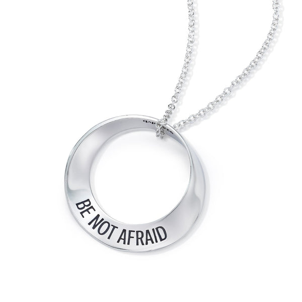 Be Not Afraid (Joshua 1:9) -  Mobius Necklace