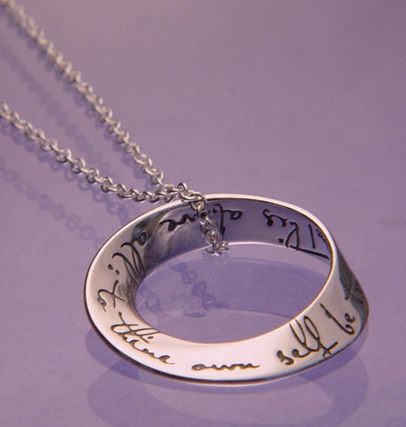 To Thine Own Self Be True (Hamlet) Mobius Necklace