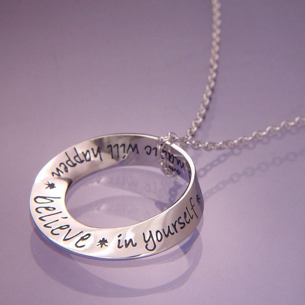 Believe In Yourself and Magic Will Happen - Mobius Necklace