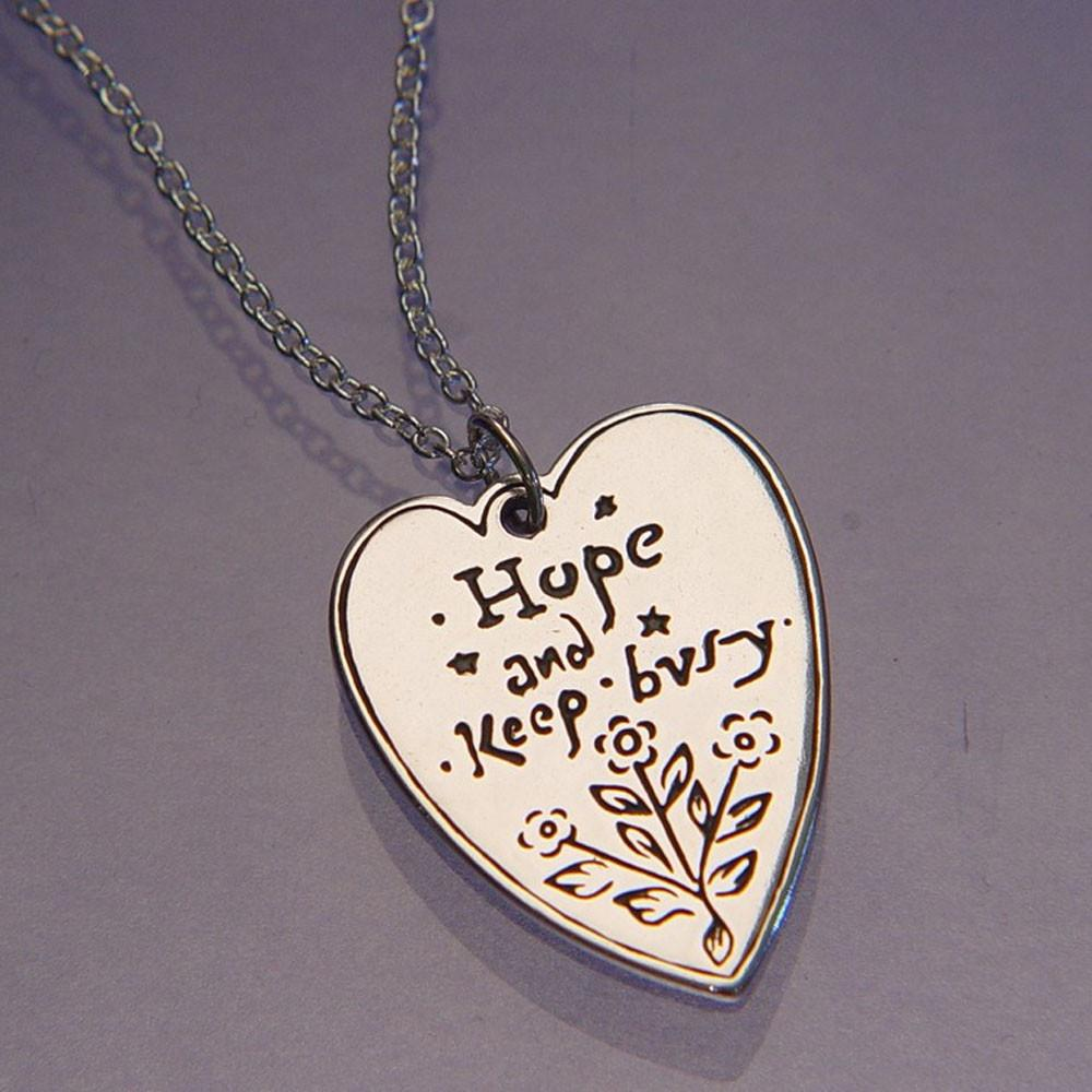 Hope and Keep Busy - Louisa May Alcott - Heart Necklace