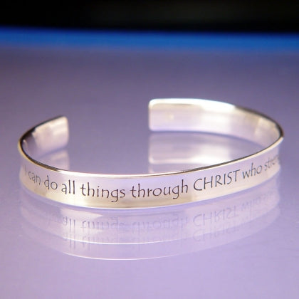 I Can Do All Things - Philippians 4:13 - Cuff Bracelet