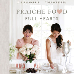 FRAICHE FOOD, FULL HEARTS COOKBOOK
