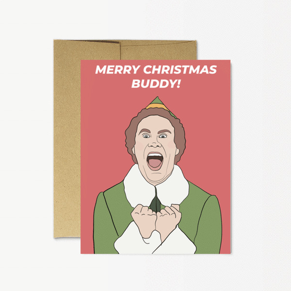 MERRY CHRISTMAS BUDDY - HOLIDAY CARD