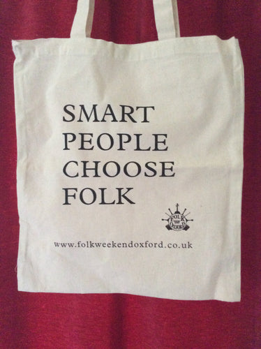 'Smart People Choose Folk' tote bag