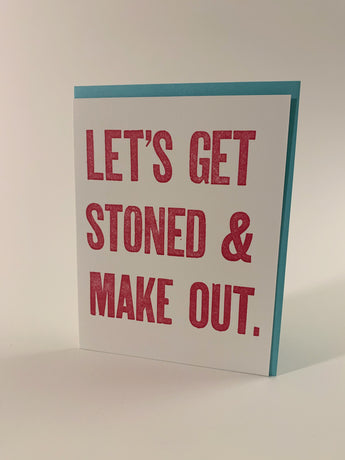 Let's Get Stoned and Make Out card