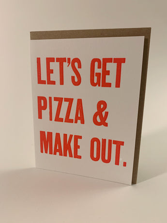 Let's Get Pizza and Make Out card