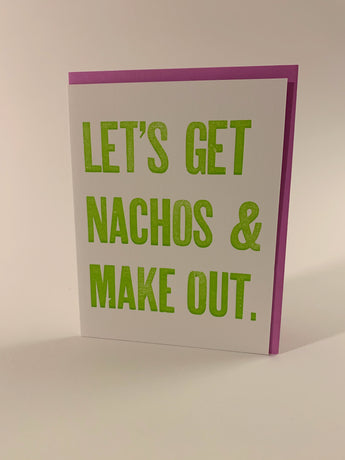Let's Get Nachos and Make Out card