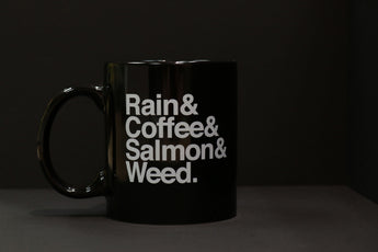 Rain & Coffee & Salmon & Weed ~ Mug