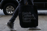 Rain & Coffee & Salmon & Weed ~ Tote Bag