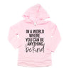 """In a world where you can be anything be kind"" Child Pink Long Sleeve Hoodie"