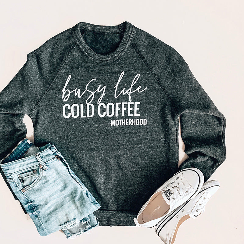 """Busy Life Cold Coffee"" Ladies Triblend Charcoal Crewneck Sweatshirt"
