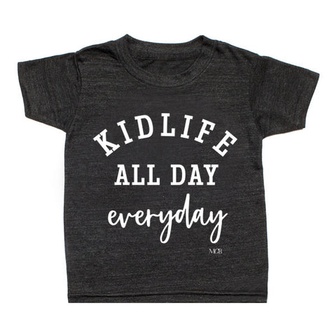 """Kid Life All Day Everyday"" Child Tee - Dark Grey"