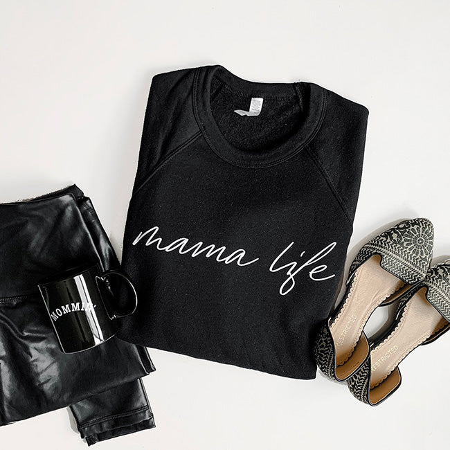 Mama Life - Ladies Black Crewneck Sweatshirt