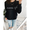 Mama Life - Ladies Black Crewneck Sweatshirt - Size XS