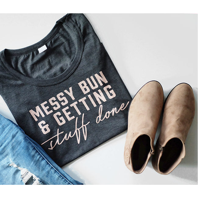 """Messy Bun and Getting Stuff Done"" Ladies Scoop Neck T-Shirt"