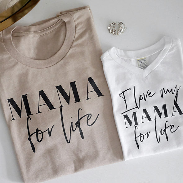 "2 PC Combo - Light Tan ""Mama for Life"" Adult and White ""I Love My Mama For Life"" Child T-Shirt Set"