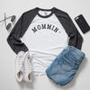 "SALE ""Mommin'"" Charcoal Heather/White Ladies Baseball Raglan"