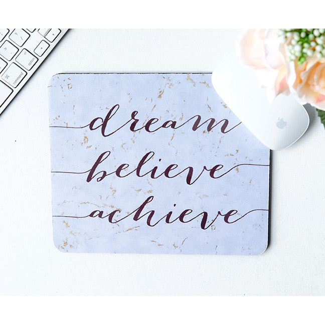 SALE Dream Believe Achieve Mousepad