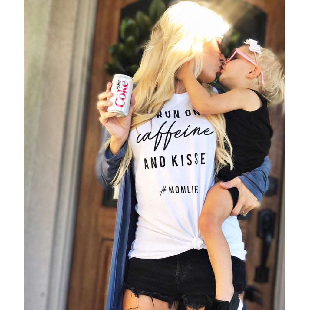 """I Run on Caffeine and Kisses"" Ladies White T-Shirt"