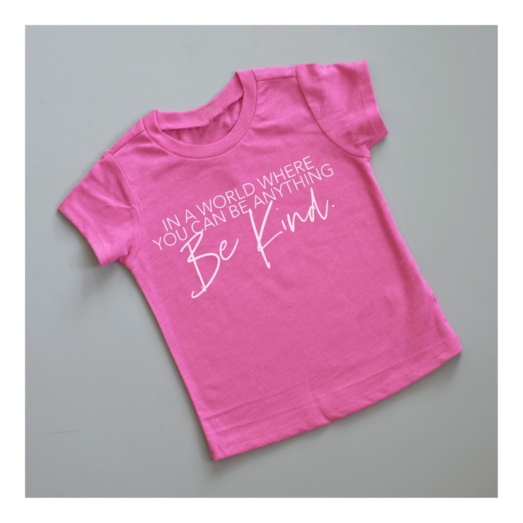 """Be Kind"" Child T-Shirt Berry Pink - Baby/Toddler/Big Kid Sizes"