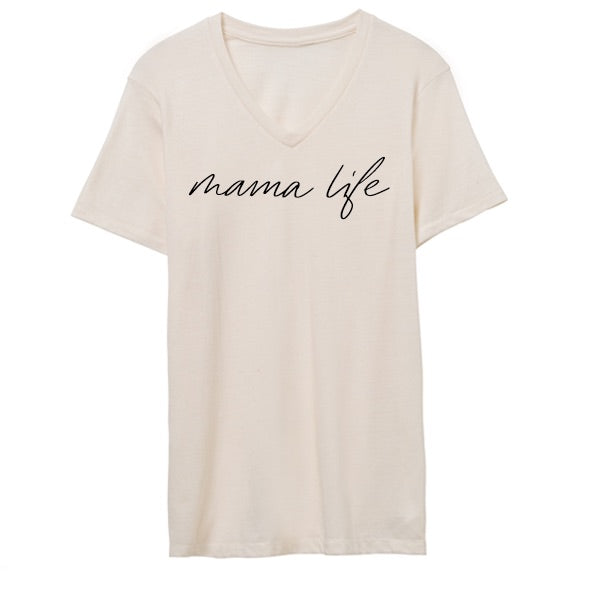 """Mama Life"" Ivory Cream Adult Ladies V-Neck T-Shirt"
