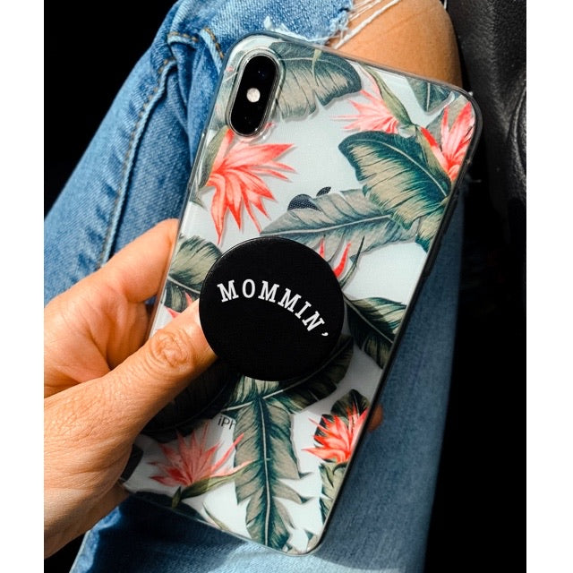 Mommin' - Pop Socket Phone Grip and Stand