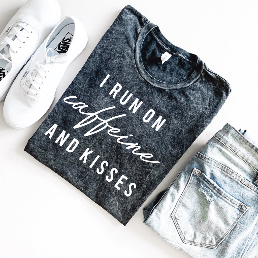 """I Run on Caffeine and Kisses"" Ladies Adult T-Shirt - Black Mineral Wash"